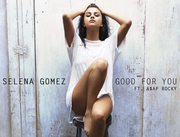 selena-gomez-good-for-you_副本